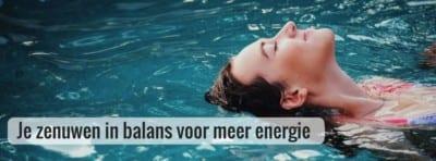 je zenuwen in balans voor meer energie